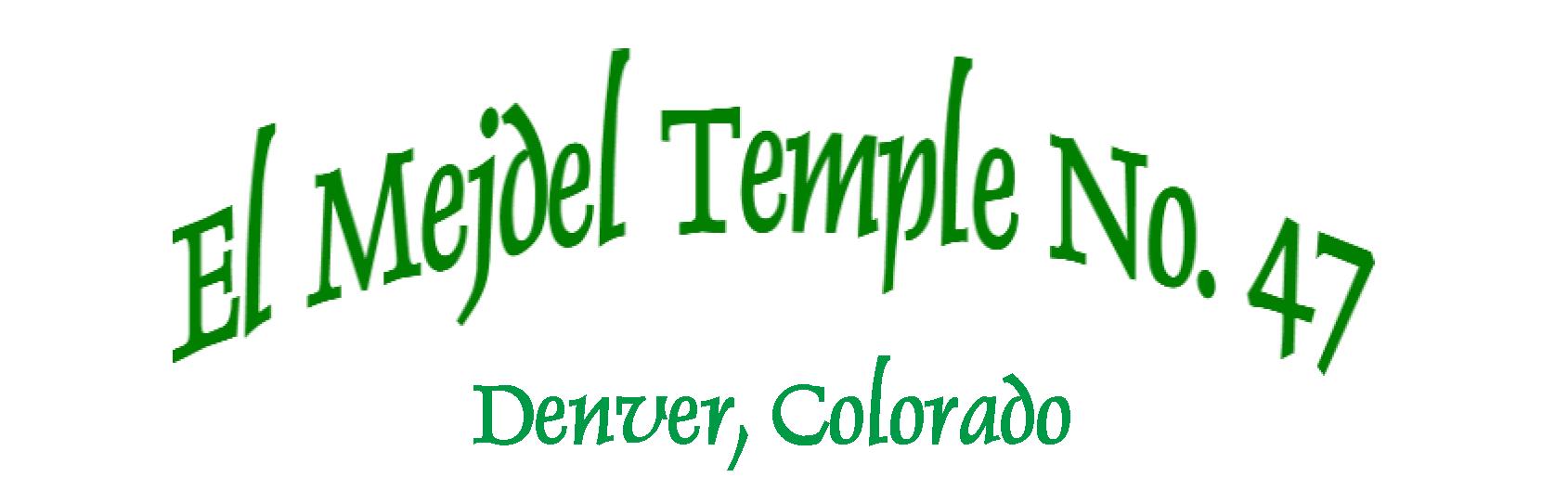 El Mejdel Temple No. 47